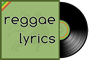 Reggae Lyrics